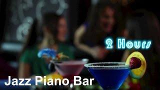 Jazz Piano & Piano Bar Music: Best Restaurant Piano Music and Club Ambient Music