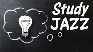 Relaxing JAZZ For STUDY and WORK - Background Instrumental Concentration Music for Study and Work