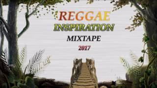 2017 Reggae Inspiriation Mixtape by Djinfluence
