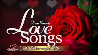 Romantic Duets Love Songs - Best Love Duets Of All Time - Greatest Love Songs Of All Time