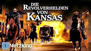 Die Revolverhelden von Kansas (Western in voller Länge, ganze Filme auf Deutsch Western) *HD*