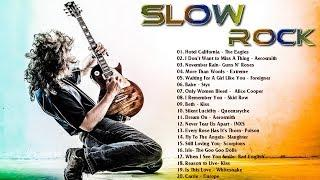 Best Slow Rock Songs of All Time - Greatest Slow Rock Songs 80's 90's