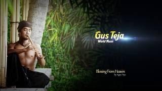 Bali World Music, Gus Teja, Blessing From Heaven