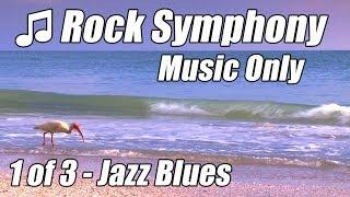 JAZZ BLUES Soft Rock Symphony Slow #1 Relaxing Music for studying Relax Piano Songs Sax Flute Best