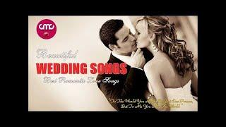 Best Wedding Songs 2017 - The Most Popular Wedding Love Songs Collection