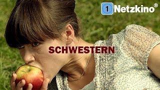 Schwestern (ganze Filme auf Deutsch anschauen in voller Länge, ganzer Film auf Deutsch Drama) *HD*