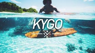 New Kygo Mix 2017
