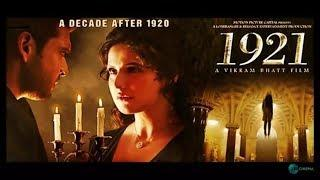 1921 2018 Hindi Full Movie HD   Latest Hindi Bollywood Movie 2018   Hindi New Movies 2018
