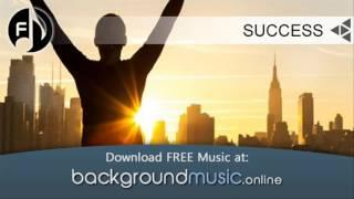 """FREE BACKGROUND MUSIC """"SUCCESS"""" Inspirational / Corporate / Business / Commercial Download"""