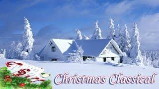 RELAXING CLASSICAL MUSIC for Christmas Time