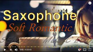 SAXOPHONE JAZZ INSTRUMENTAL RELAXING ROMANTIC  SAX JAZZY LOUNGE SMOOTH   MUSIC