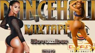 New Dancehall Mix Nov 2017