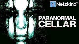 Paranormal Cellar (Thriller in voller Länge, kompletter Film auf Deutsch, ganzer Film)