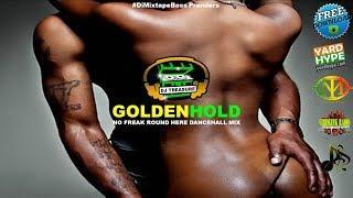 NEW DANCEHALL MIX (AUGUST 2017) #2 GOLDEN HOLD / NO FREAK ROUND HERE - ALKALINE MAVADO 18764807131