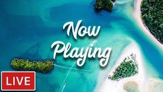 Now Playing Radio ▶ 24/7 Music Live | Deep House & Tropical House | Chill Music | Dance Music | EDM