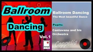 THE MOST BEAUTIFUL DANCE  - BALLROOM DANCING - DANSE DE SALON VOL.1 - COPPELIA OLIVI