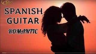 ROMANTIC SPANISH GUITAR  MUSIC LOVE SONGS BEST HITS PERFECT   RELAXING MEDITATION  CHILLOUT  MUSIC