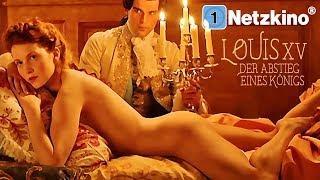Louis XV - Der Abstieg eines Königs (ganze Filme auf Deutsch anschauen in voller Länge) *HD*