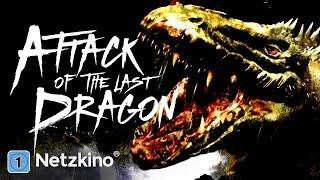 Attack of the Last Dragon (Horrorfilm in voller Länge, ganzer Horrorfilm Deutsch, Horrorfilme)