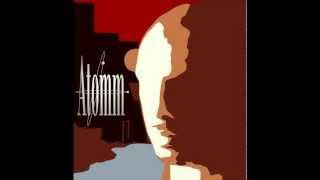 Atomm - On My Mind (Deep House Remix)