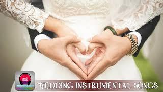 Best Wedding Songs Instrumental - Instrumental Wedding Music Playlist