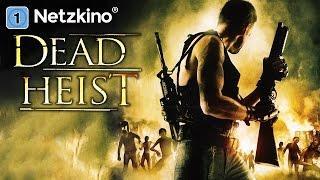 Dead Heist (Horrorfilme auf Deutsch, komplette Filme schauen, ganze Filme auf Deutsch anschauen)