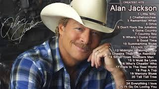 Best Country Songs of Alan Jackson - Alan Jackson Greatest Hits Full Album