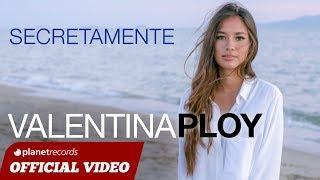 VALENTINA PLOY - Secretamente (Official Video By Luca De Gregorio) - Reggaeton Moombahton 2017