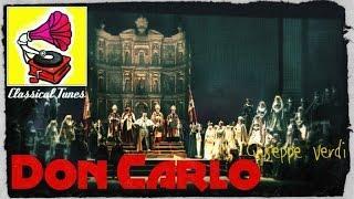 Giuseppe Verdi - Don Carlo  FULL OPERA HQ