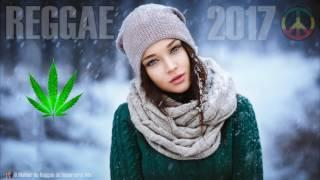 REGGAE 2017 - Mix & Remix (Reggae Internacional 2017)