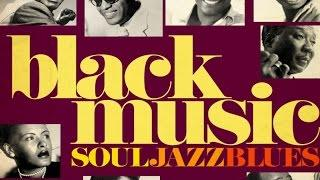 The Best of Black Music - Soul, Jazz & Blues