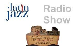Radio Show: 2 Hours of Best Latin Jazz Music Radio Shows in 1940 and 1950