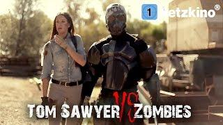 Tom Sawyer vs. Zombies (Horrorfilm in voller Länge, ganze Filme auf Deutsch schauen) *HD*