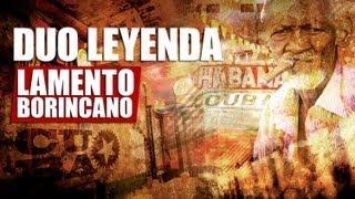 DUO LEYENDA - Lamento Borincano (Official Web Clip)