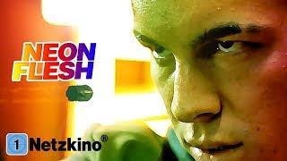 Neon Flesh (Thriller Filme auf Deutsch anschauen in voller Länge, ganze Filme Deutsch)