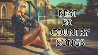 Best 50 Country Songs Of 2018 - Great Country Songs Playlist 2018 - New Country Music
