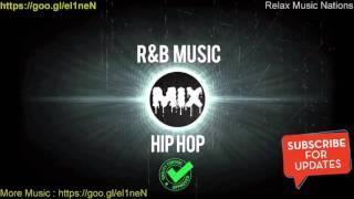 New Hip Hop R&B Songs 2016 - Best Songs Hip Hop R&B Mix 2016    Hip Hop Music 2016 #98