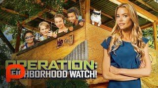 Operation: Neighborhood Watch (Full Movie)   Adventure. Family. Comedy