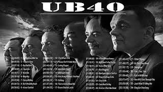 ub40 Best Song  -  ub40 Greatest Hits - ub40 collection - TOP 34 BEST SONG