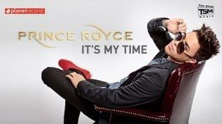PRINCE ROYCE - It's My Time (Official Web Clip)