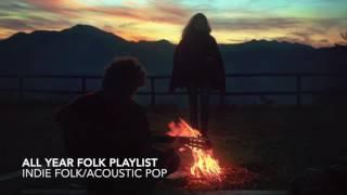 THE BEST NEW INDIE FOLK/ACOUSTIC/POP PLAYLIST 2016 (1 HR)