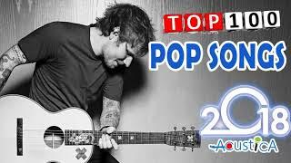 Top 100 Best POP Songs 2018 Playlist - Most Popular POP Songs 2018