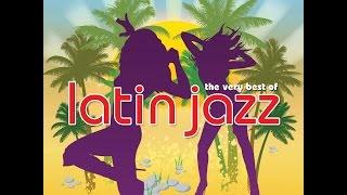 Various Artists - The Very Best Of Latin Jazz (Not Now Music) [Full Album]