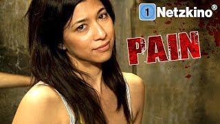 Pain (Horrorfilme auf Deutsch anschauen in voller Länge, kompletter Film Deutsch, Filme auf Deutsch)