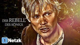 Der Rebell des Königs (Action, Miniserie, ganze Action Filme auf Deutsch anschauen in voller Länge)