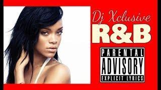 R&B HITS MIX 2006 - 2018 ~ Rihanna, Beyonce, Keri Hilson, Usher, Chris Brown, Trey Songz, R. Kelly