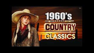 Best Classic Country Songs Of 1960s -  Top Country Music Of 60s -  Greatest Country Hits