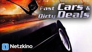 Fast Cars & Dirty Deals (Actionfilm in voller Länge, ganze Filme auf Deutsch)