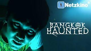 Bangkok Haunted (Horrorfilme auf Deutsch anschauen in voller Länge, ganze Horrorfilme Deutsch) *HD*