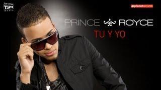 PRINCE ROYCE - Tu Y Yo (Official Web Clip)